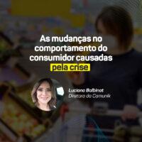 As mudanças no comportamento do consumidor causadas pela crise