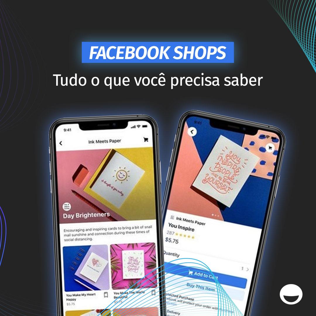 Facebook Shops: tudo o que você precisa saber